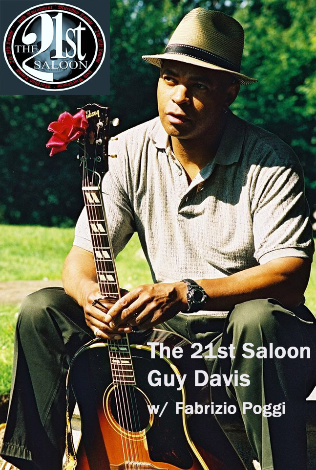 21st-saloonGUY DAVIS & FABRIZIO POGGI 2014 USA TOUR live at 21St Omaha, Nebraska