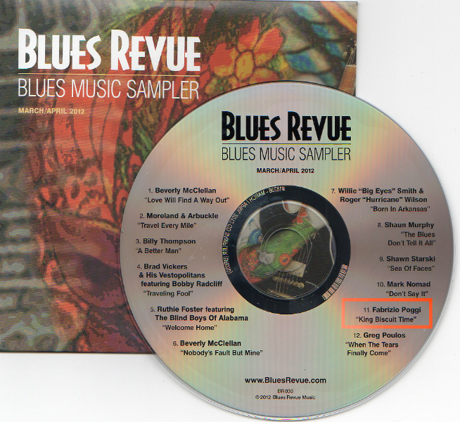 Fabrizio Poggi King Biscuit Time on Blues Revue cd sampler march 2012 issue