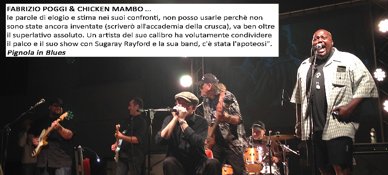 Fabrizio Poggi & Chicken Mambo featuring Sugaray Rayford and Gino Matteo live at Pignola Blues Festival