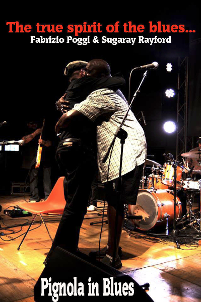 Fabrizio Poggi & Sugaray Rayford: the true spirit of the blues