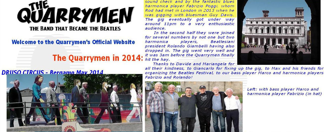 From the website of THE QUARRYMEN (The band that becomes The Beatles)