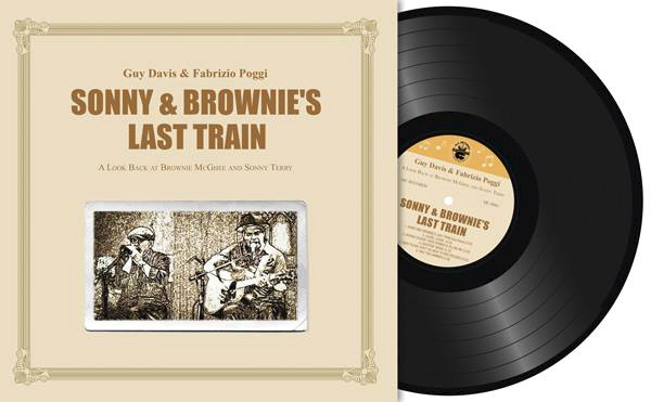 "Guy Davis & Fabrizio Poggi ""Sonny and Brownie's last train. A look back to Brownie McGhee and Sonny Terry"" Vinyl"