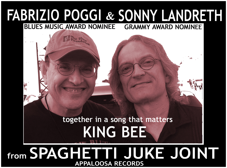 FABRIZIO POGGI & SONNY LANDRETH KING BEE