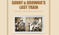 Sonny & Brownie's Last Train (cd 2017)