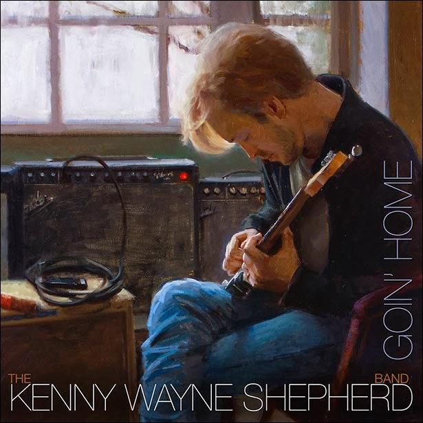KENNY WAYNE SHEPHERD GOIN' HOME