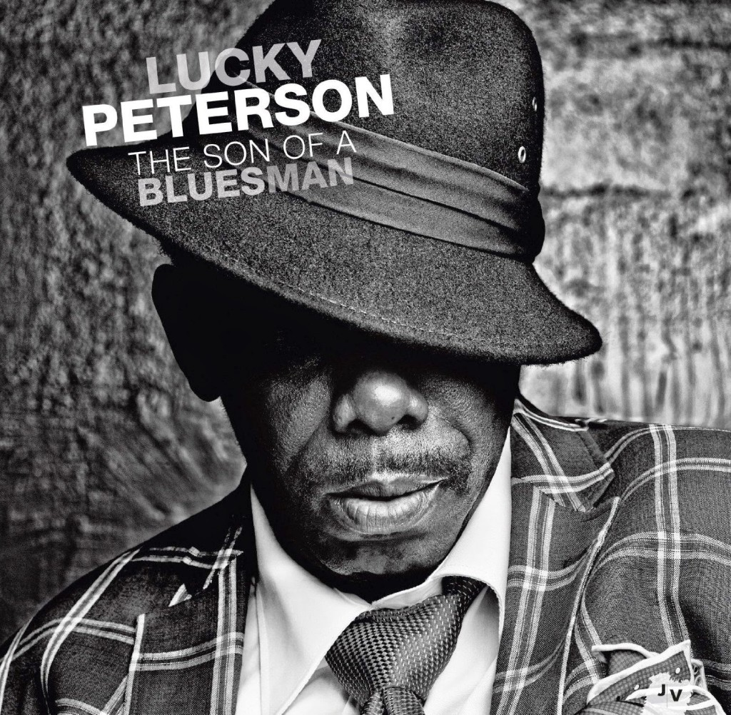 LUCKY PETERSON THE SON OF A BLUESMAN