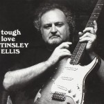 TINSLEY ELLIS TOUGH LOVE