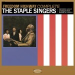 Legacy Recordings Staple Singers Freedom Highway