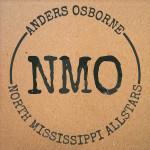 NORTH MISSISSIPPI ALLSTARS & ANDERS OSBORNE  FREEDOM & DREAMS