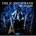 THE JC SMITH BAND LOVE MECHANIC
