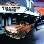 VICTOR WAINWRIGHT AND THE WILDROOTS BOOM TOWN