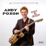 ANDY POXON MUST BE CRAZY