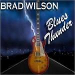 BRAD WILSON  BLUES THUNDER