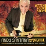 ANDY SANTANA AND THE WEST COAST PLAYBOYS WATCH YOUR STEP!