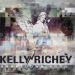 KELLY RICHEY SHAKEDOWN SOUL