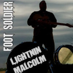 LIGHTNIN' MALCOLM FOOT SOLDIER