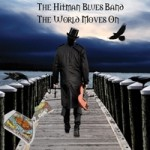 THE HITMAN BLUES BAND THE WORLD MOVES ON