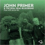 john-primer-the-real-deal-blues-band-that-will-never-do