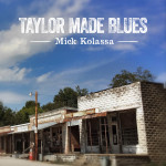 mick-kolassa-taylor-made-blues
