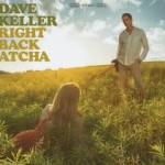 dave-keller-right-back-atcha