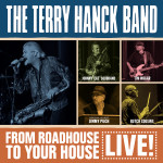 the-terry-hanck-band-from-roadhouse-to-your-house-live
